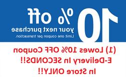 Lowes 10% Off 1Coupon--Sent In SECONDS!! IN STORE ONLY! NOT