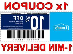 1× Lowes 10% OFF FAST DELIVERY DISCOUNT-1COUPON INSTORE ONL