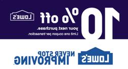 Lowes 10 percent OFF ENTIRE ORDER IN STORE 1COUPON SENT IN M
