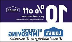 Lowes 10 percent OFF Instant-1COUPON PROMO IN-STORE ONLY