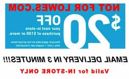 1x Lowes $20 OFF $100Coupons-Instore Only FAST_SENT__