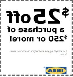 IKEA Coupon $25 OFF $250 FAST DIGITAL DELIVERY-1COUPON ON AN
