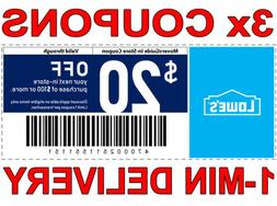 3× Lowes $20 OFF $100 FAST DELIVERY DISCOUNT-3COUPON INSTOR