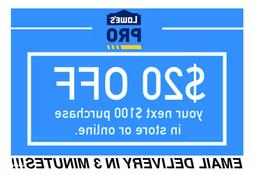 LOWES $20 OFF $100Coupon-FOR LOWESFORPROS INSTORE/ONLINE Fas