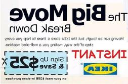 Ikea Coupon $25 Off $250 Valid on ANY Purchase **IN STORE* I